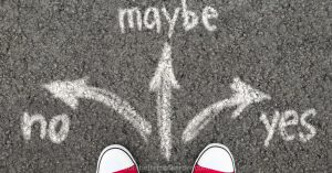 no, maybe, yes choices in chalk